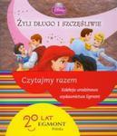 Disney Księżniczki Żyli długo i szczęśliwie w sklepie internetowym Booknet.net.pl