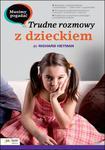 Musimy pogadać. Trudne rozmowy z dzieckiem w sklepie internetowym Booknet.net.pl