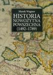 Historia nowożytna powszechna 1492-1789 w sklepie internetowym Booknet.net.pl