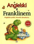 Angielski z Franklinem. Angielsko - polski słownik obrazkowy w sklepie internetowym Booknet.net.pl