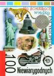 NA ŚCIEŻKACH WIEDZY 100 NIEWIARYGODNYCH 12 BELLONA w sklepie internetowym Booknet.net.pl