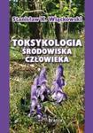 Toksykologia środowiska człowieka w sklepie internetowym Booknet.net.pl