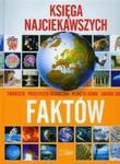 Księga najciekawszych faktów w sklepie internetowym Booknet.net.pl