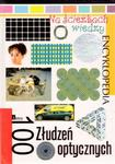 Na ścieżkach wiedzy. Tom 17. 100 Złudzeń optycznych. Encyklopedia w sklepie internetowym Booknet.net.pl