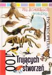 Na ścieżkach wiedzy 18 Encyklopedia 100 trujących stworzeń w sklepie internetowym Booknet.net.pl