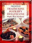 Tradycyjne potrawy świąteczne Wigilia i Boże Narodzenie w sklepie internetowym Booknet.net.pl