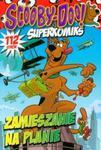 Scooby-Doo! Superkomiks 21 Zamieszanie na planie w sklepie internetowym Booknet.net.pl