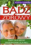 Bądź zdrowy. Rady dla niego. Przewodnik dla niej w sklepie internetowym Booknet.net.pl
