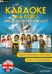 Angielski w piosenkach Karaoke dla dzieci (Płyta CD) w sklepie internetowym Booknet.net.pl