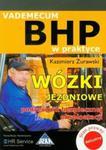 Wózki jezdniowe Podręcznik bezpiecznej eksploatacji w sklepie internetowym Booknet.net.pl