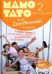 Mamo Tato co Ty na to 2 w sklepie internetowym Booknet.net.pl