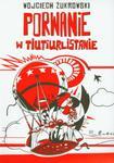 Porwanie w Tiutiurlistanie w sklepie internetowym Booknet.net.pl