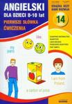 Angielski dla dzieci 8-10 lat. Pierwsze słówka. Ćwiczenia w sklepie internetowym Booknet.net.pl