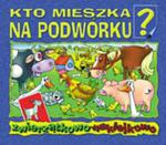 Kto mieszka na podwórku? w sklepie internetowym Booknet.net.pl