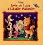 Kubuś Puchatek Bawię się i uczę z Kubusiem Puchatkiem t. 3 w sklepie internetowym Booknet.net.pl