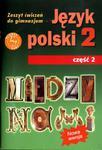 Między nami. Gimnazjum 2kl. Język polski. Zeszyt ćwiczeń część 2. Reforma w sklepie internetowym Booknet.net.pl