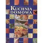 Współczesna kuchnia domowa w sklepie internetowym Booknet.net.pl