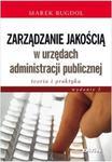 Zarządzanie jakością w urzędach administracji publicznej w sklepie internetowym Booknet.net.pl