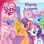 Mój kucyk Pony Kłopoty z czasem w sklepie internetowym Booknet.net.pl
