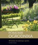 Poradnik ogrodnika 99 kroków do pięknego ogrodu w sklepie internetowym Booknet.net.pl