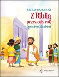 Z Biblią przez cały rok Opowieści dla dzieci w sklepie internetowym Booknet.net.pl