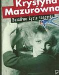 Burzliwe życie tancerki w sklepie internetowym Booknet.net.pl