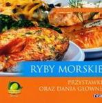 Ryby morskie przystawki oraz dania główne w sklepie internetowym Booknet.net.pl