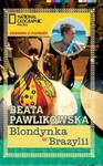 Blondynka w Brazylii w sklepie internetowym Booknet.net.pl