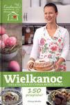 Wielkanoc Świąteczna kuchnia mojej babci w sklepie internetowym Booknet.net.pl