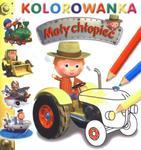 Mały chłopiec. Kolorowanka. Traktor w sklepie internetowym Booknet.net.pl