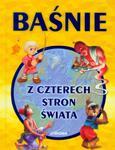Baśnie z czterech stron świata w sklepie internetowym Booknet.net.pl