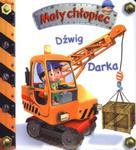 Dźwig Darka Mały chłopiec w sklepie internetowym Booknet.net.pl