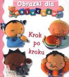 Krok po kroku. Obrazki dla maluchów w sklepie internetowym Booknet.net.pl