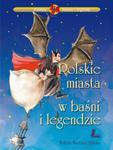 Polskie miasta w baśni i legendzie w sklepie internetowym Booknet.net.pl