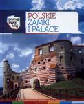 Polskie zamki i pałace Poznaj swój kraj w sklepie internetowym Booknet.net.pl