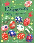 Wielkanocne ozdoby i dekoracje Zrób to sam w sklepie internetowym Booknet.net.pl