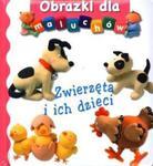 Zwierzęta i ich dzieci. Obrazki dla maluchów w sklepie internetowym Booknet.net.pl