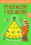 Zygzaczki i szlaczki 5 Zabawy i ćwiczenia w sklepie internetowym Booknet.net.pl