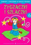 Zygzaczki i szlaczki 6 Zabawy i ćwiczenia w sklepie internetowym Booknet.net.pl
