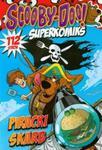 Scooby-Doo! Superkomiks 23 Piracki skarb w sklepie internetowym Booknet.net.pl