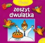 Trzeci zeszyt dwulatka Biblioteczka mądrego dziecka w sklepie internetowym Booknet.net.pl