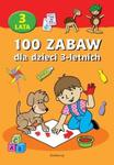 100 zabaw dla dzieci 3-letnich w sklepie internetowym Booknet.net.pl