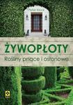 Żywopłoty Rośliny pnące i osłonowe w sklepie internetowym Booknet.net.pl