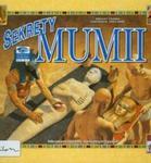 Sekrety mumii. Zobacz na własne oczy w sklepie internetowym Booknet.net.pl
