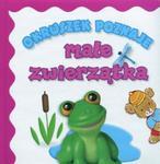 Okruszek poznaje małe zwierzątka w sklepie internetowym Booknet.net.pl