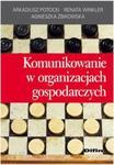 Komunikowanie w organizacjach gospodarczych w sklepie internetowym Booknet.net.pl
