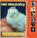 Mali mieszkańcy wsi. Dźwiękowe książeczki o zwierzętach w sklepie internetowym Booknet.net.pl