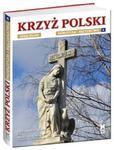 Krzyż Polski Patriotyzm i męczeństwo tom 4 w sklepie internetowym Booknet.net.pl