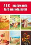 ABC malowania farbami olejnymi w sklepie internetowym Booknet.net.pl