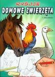 Rysuję domowe zwierzęta w sklepie internetowym Booknet.net.pl